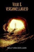 Prequel Lentagon-trilogie - Vuur & vergankelijkheid