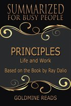 Summary: Principles - Summarized for Busy People