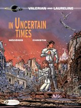 Valerian & Laureline - Volume 18 - In Uncertain Times