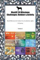 Mastiff 20 Milestone Challenges