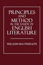 Principle and Method in the Study of English Literature