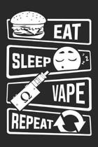 Eat Sleep Vape Repeat: Blank Sketch Paper Notebook with frame for People who like Humor Sarcasm