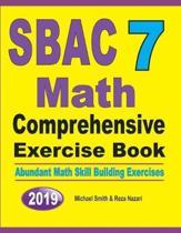 SBAC 7 Math Comprehensive Exercise Book: Abundant Math Skill Building Exercises