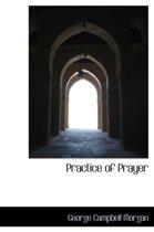 Practice of Prayer