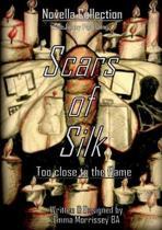 Scars of Silk