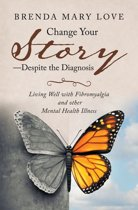Change Your Story—Despite the Diagnosis