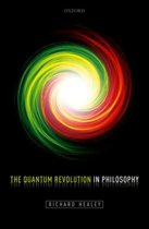 The Quantum Revolution in Philosophy