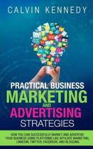 Practical Business Marketing and Advertising Strategies
