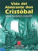 Vida del almirante don Cristobal