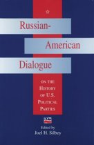 Russian-American Dialogue on the History of U.S.Political Parties