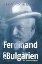 Ferdinand von Bulgarien