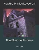 The Shunned House: Large Print