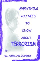 Everything You Need to Know About Terrorism
