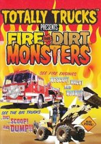 Totally Trucks Presents Fire And Dirt Monsters