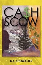 Cash Scow