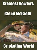 Greatest Bowlers: Glenn McGrath