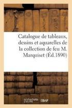 Catalogue de tableaux anciens, tableaux modernes, dessins et aquarelles anciens et modernes