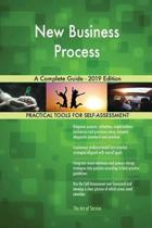 New Business Process a Complete Guide - 2019 Edition