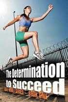 The Determination to Succeed