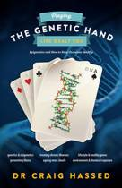 Playing the Genetic Hand Life Gave You