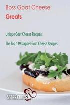 Boss Goat Cheese Greats