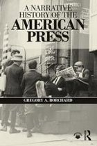 A Narrative History of the American Press