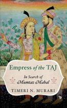 Empress of the Taj