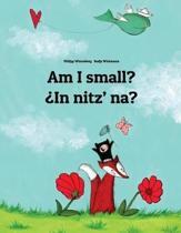 Am I Small? in Nitz' Na?