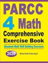 PARCC 4 Math Comprehensive Exercise Book