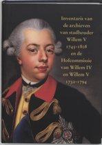 Inventaris van de archieven van stadhouder Willem V (1745-1808) en de Hofcommissie van Willem IV en Willem V (1732-1794)