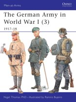 The German Army in World War I (3): 1917-18