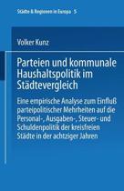 Parteien Und Kommunale Haushaltspolitik Im St dtevergleich