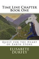 Time Line Chapter - Quest for the Heart of Earth Stone