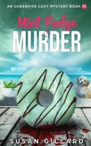 Mint Fudge & Murder