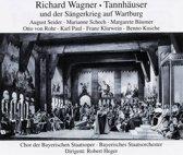 Wagner: Tannhauser und der Sangerkrieg auf Wartburg