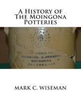 A History of The Moingona Potteries