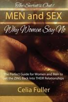 The Secrets Out! Men and Sex, Why Women Say No