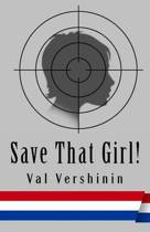 Save That Girl!