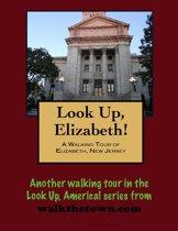 A Walking Tour of Elizabeth, New Jersey
