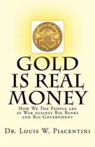 Gold Is Real Money