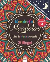Wonderful Mandalas 4 - Edizione notturna - Libro da Colorare per Adulti: 25 illustrazioni (Mandalas) da colorare - anti-stress - Volume 4