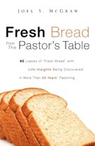 Fresh Bread from the Pastor's Table