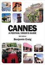 Cannes - A Festival Virgin's Guide