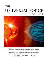 The Universal Force Volume 1