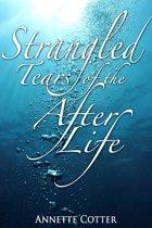 Strangled Tears of After Life