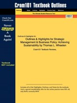 Outlines & Highlights for Strategic Management & Business Policy