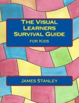 The Visual Learners Survival Guide