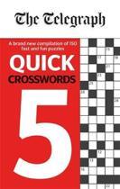 The Telegraph Quick Crosswords 5