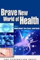 Brave New World of Health
