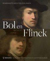 Ferdinand Bol en Govert Flinck - Rembrandts meesterleerlingen